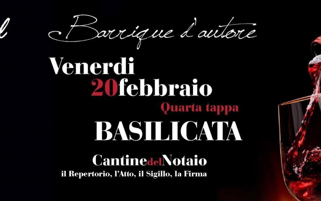 BARRIQUE D'AUTORE – 4° Tappa: La Basilicata